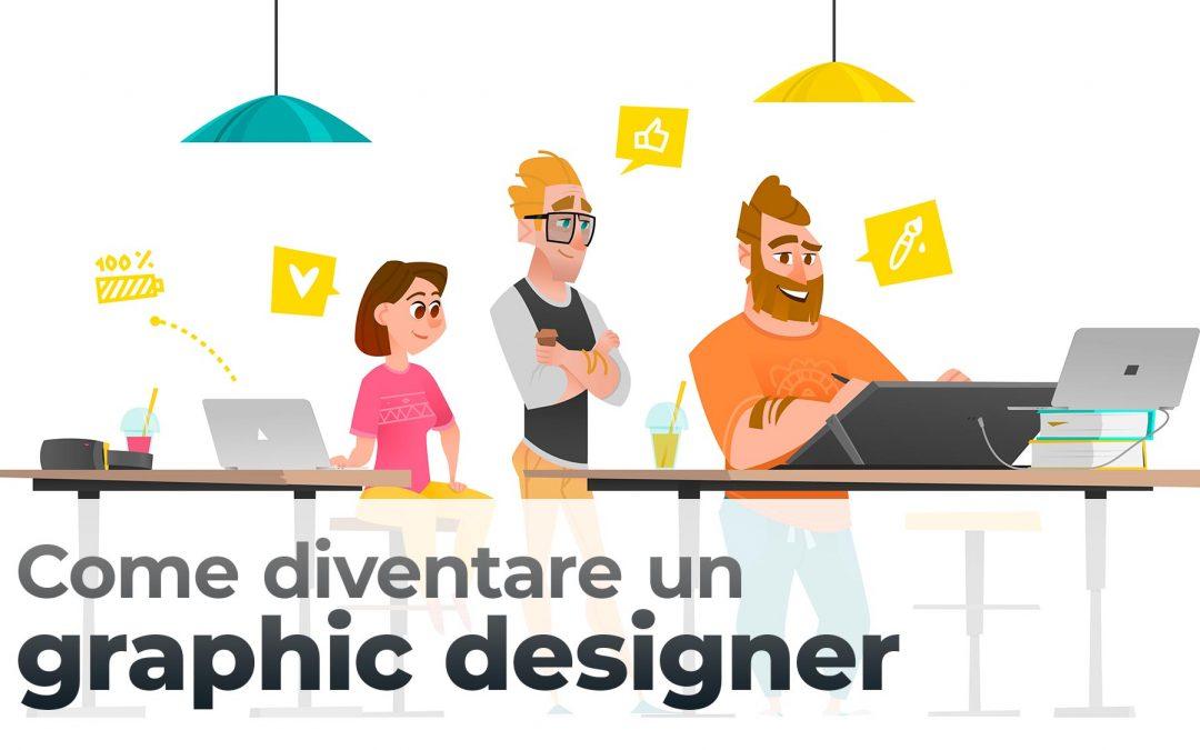 Come diventare un graphic designer