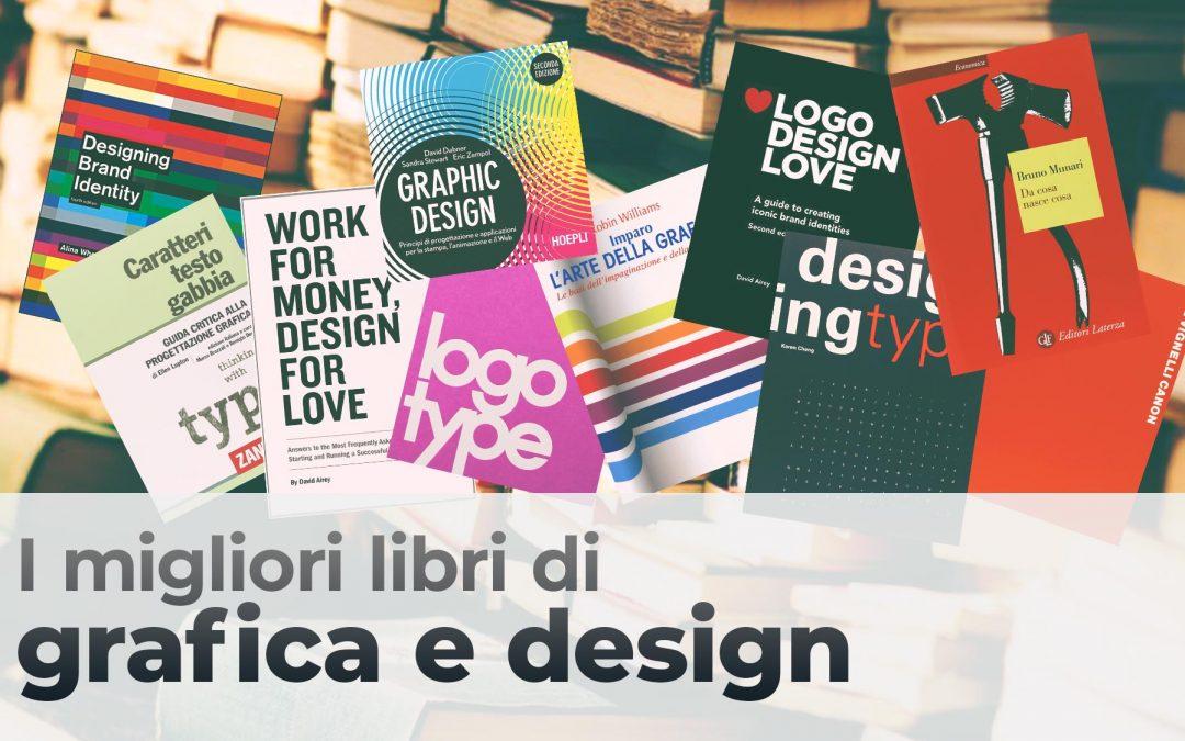I migliori libri di grafica e design, guida completa