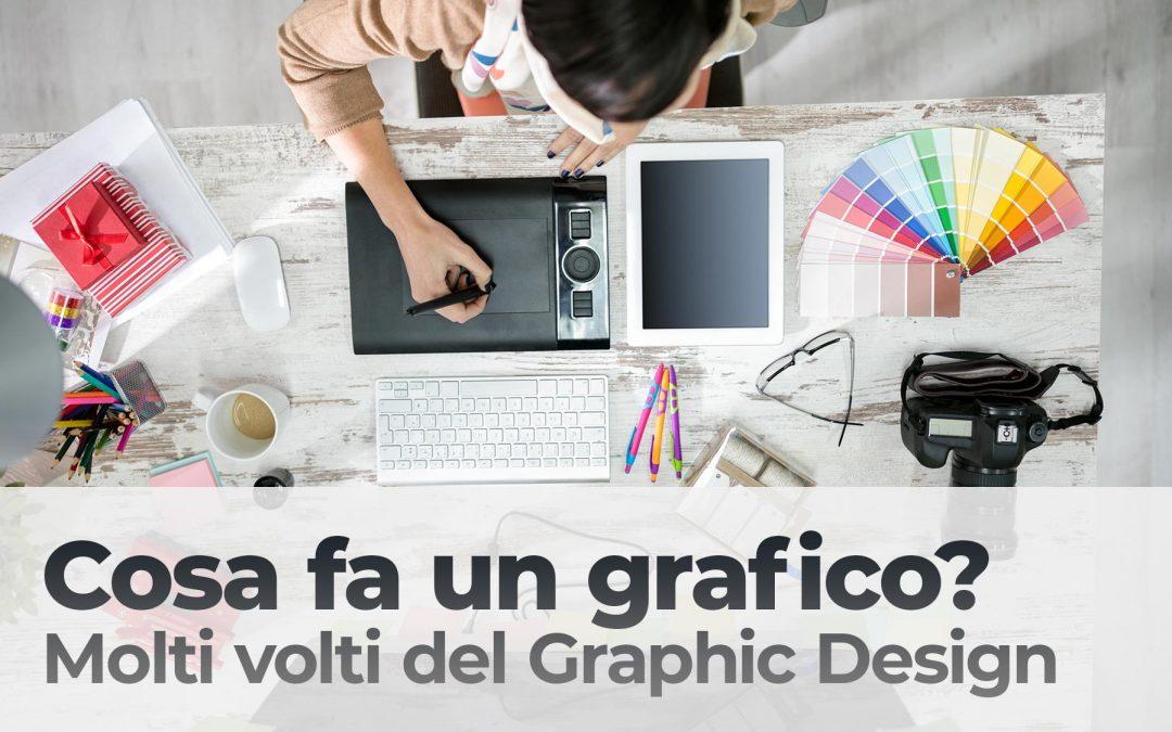 Cosa fa un grafico ? Molti volti del Graphic Design